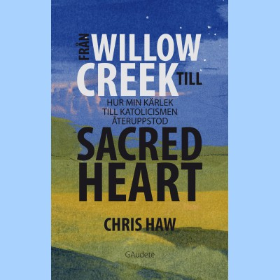 Fr�n Willow Creek till Sacred Heart